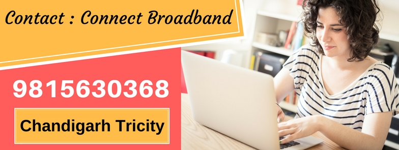 Contact number Connect Broadband Chandigarh Mohali Panchkula