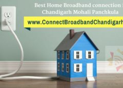 About Connect Broadband connection in Chandigarh Mohali Panchkula
